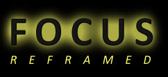 Focus Reframed