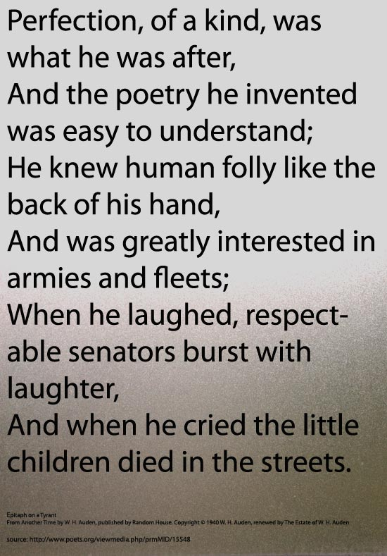 epitaph on a tyrant a critical 'epitaph on a tyrant' (jan 1939) 'in memory of w b yeats'  in order to understand the poems it is necessary to understand auden's context and life,.